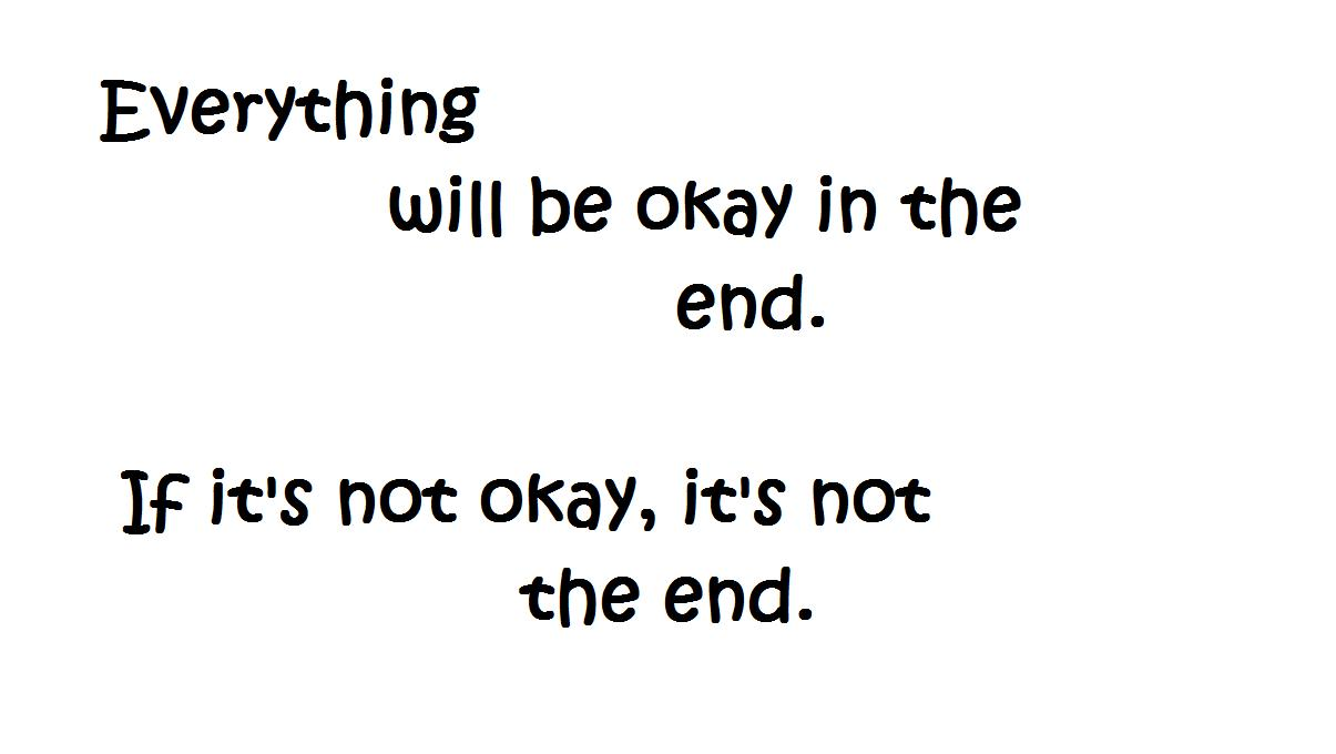 "Don't Worry Everything Will be ok Poems ""don't Worry it Will be Okay"